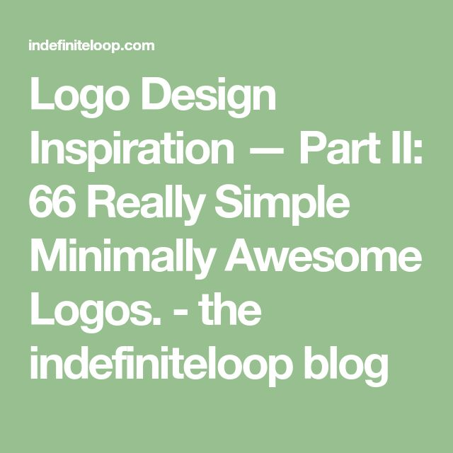 Logo Design Inspiration — Part II: 66 Really Simple Minimally Awesome Logos. - the indefiniteloop blog
