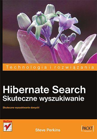 """""""Hibernate Search. Skuteczne wyszukiwanie""""  #helion #ksiazka #hibernate #wyszukiwarka"""