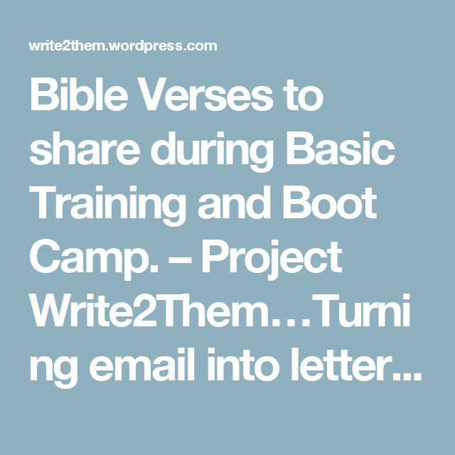 Bible Verses to share during Basic Training and Boot Camp. – Project Write2Them…Turning email into letters from home