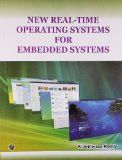 New Real-Time operating Systems for Embedded Systems: K.Srinivasa Reddy