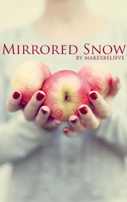 Wattpad cover for Mirrored Snow by Heather James - Snow White #shortstory