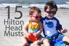 15 Hilton Head Musts: a list of the best things to do in Hilton Head while on #vacation.   Come see us at Childrens Dentistry Seaside if you need a great children's dentist. http://www.Childrensdentistryseaside.com.