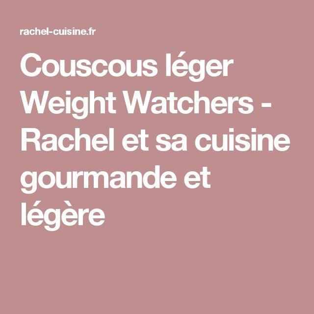 Couscous léger Weight Watchers - Rachel et sa cuisine gourmande et légère