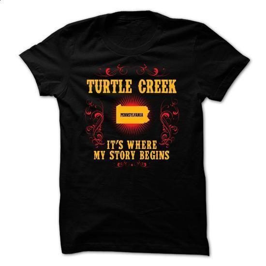 Turtle Creek - Its where story begin - t shirts online #teeshirt #Tshirt