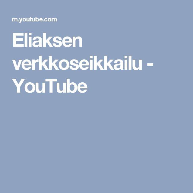 Eliaksen verkkoseikkailu - YouTube