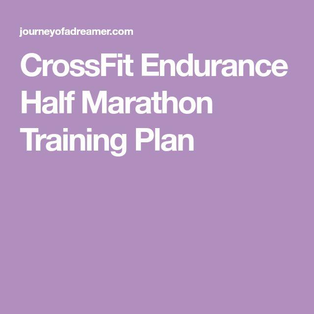 CrossFit Endurance Half Marathon Training Plan