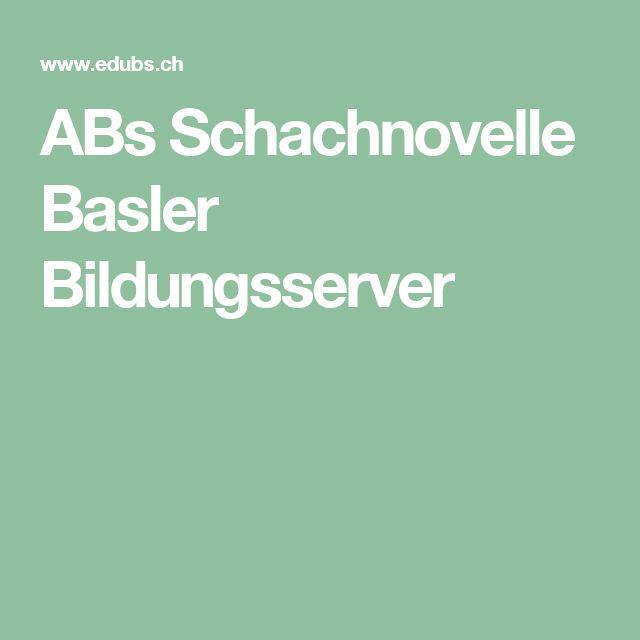ABs Schachnovelle Basler Bildungsserver