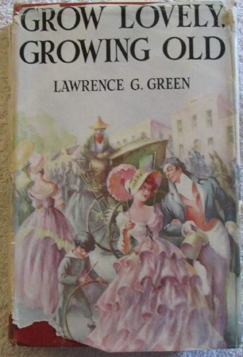 Africana - Growing Lovely, Growing Old - Lawrence G. Green - Rare signed copy - First Edition for sale in Newcastle (ID:183110923)