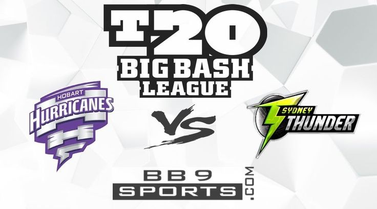Bigbash Betting tips Hobart Hurricanes v Sydney Thunder