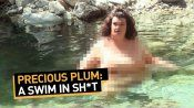 Precious Plum: A Swim in Sh*t 6