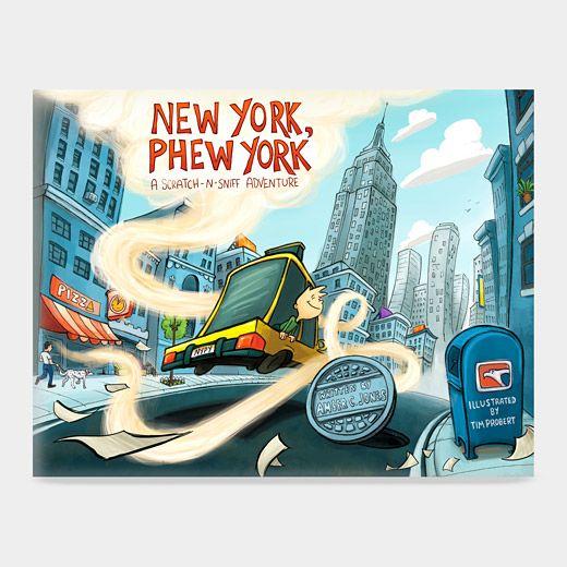 New York, Phew York: A Scratch-N-Sniff Adventure