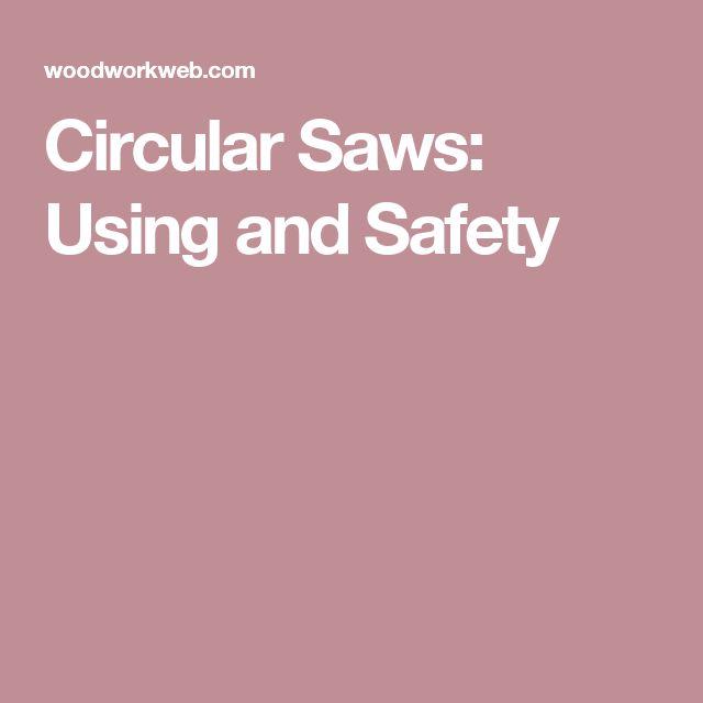 Circular Saws: Using and Safety