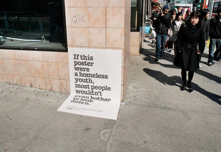 Homeless youth  - creative placement is what really makes the ad