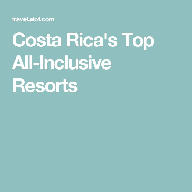 25 best ideas about all inclusive resorts on pinterest for Worry free vacations all inclusive