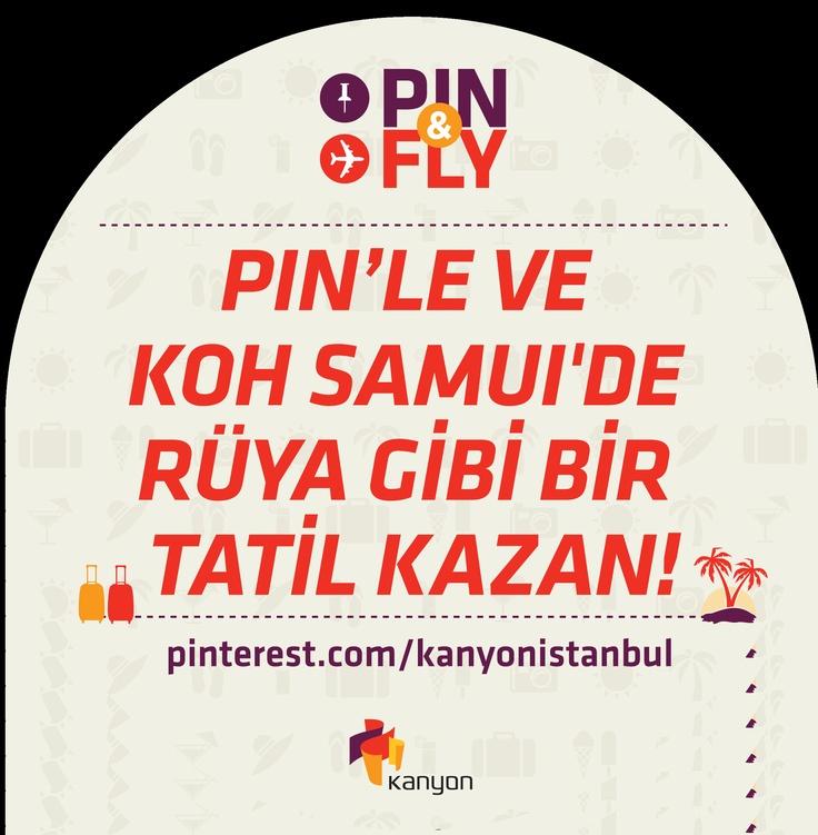 Start Pin & Fly and have the chance to win a trip to Koh Samui!/ Pin & Fly'a katıl, Koh Samui'de tatil yapma şansını yakala!