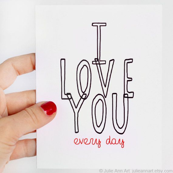 I Love You Card I Love You Every Day Red Black On White