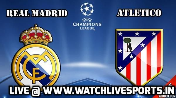 Watch Real Madrid vs Atletico Madrid Live Stream Online Free in Real HD Quality No Lag,No Shutdown Another match Of Real Madrid VS Atletico Madrid  Today As you know We never miss an match of Real Madrid live Stream Today real madrid playing in UEFA Champions League Live We Had juventus VS Moncaco last Day …