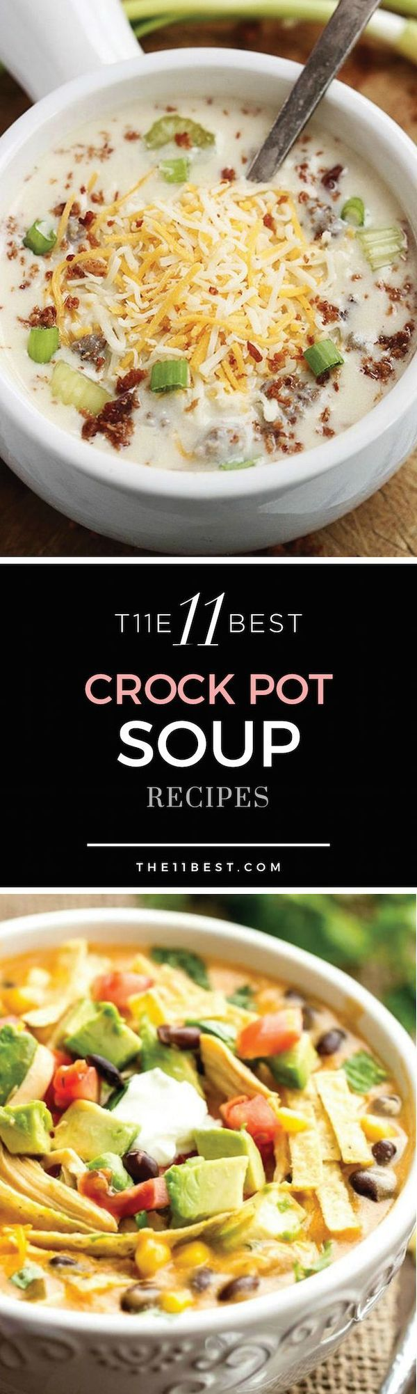 The 11 Best Crock Pot Soup Recipes. Healthy meal ideas for everyday dinner!