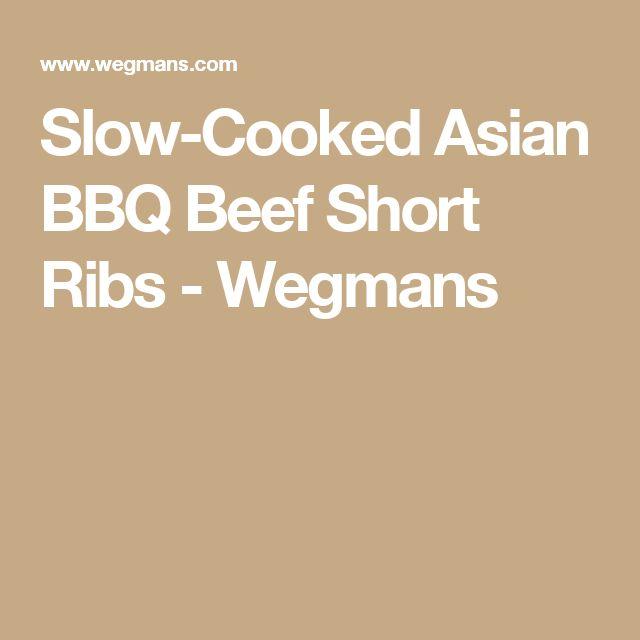 Slow-Cooked Asian BBQ Beef Short Ribs - Wegmans