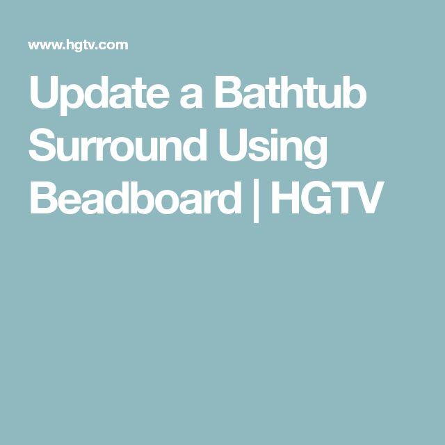 Update a Bathtub Surround Using Beadboard | HGTV