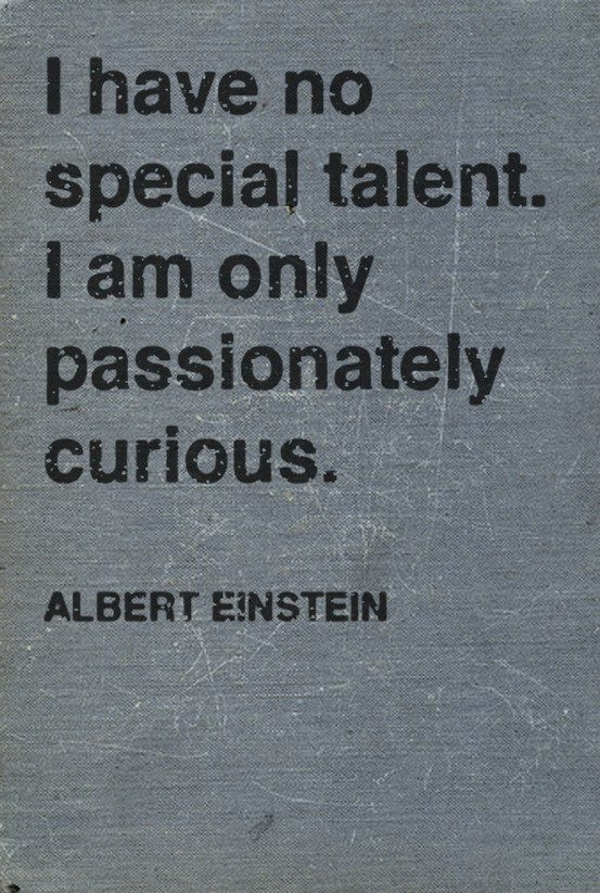 I find it amazing that Einstein was this humble, yet so many far, far less intelligent people are running around with hugely inflated egos. :)