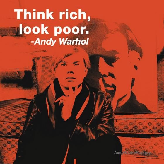 Andy Warhol Quotes Think Rich in Color - POP ART GALLERY