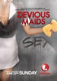 Сериал Коварные горничные 3 сезон Devious Maids