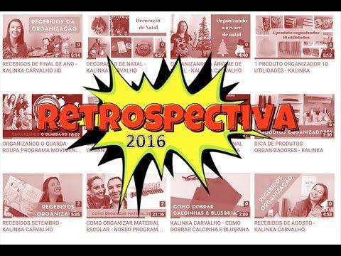 Kalinka Carvalho- Blog - Video: Retrospectiva 2016