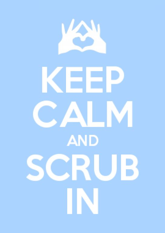 KEEP CALM AND SCRUB IN Happy Surgical Tech Week!! #surgery #surgery #humor