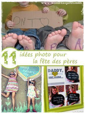 11 idées photo pour la fête des pères |La cour des petits http://www.lacourdespetits.com/idees-photo-fete-des-peres/ #photos #fetedesperes