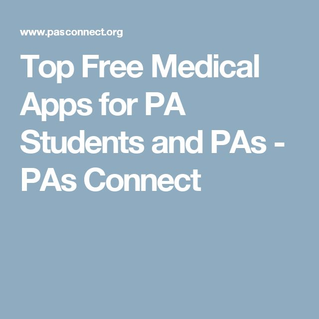 Top Free Medical Apps for PA Students and PAs - PAs Connect