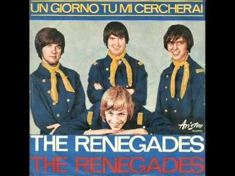 The Renegades - Un Giorno Tu Mi Cercherai (1966)