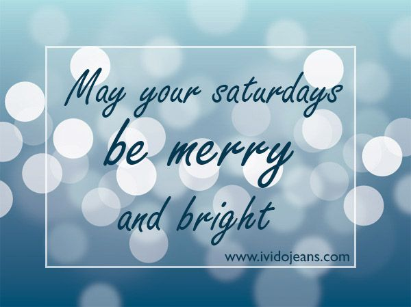 Tell Me Something: ¡May your #saturdays be merry and bright!