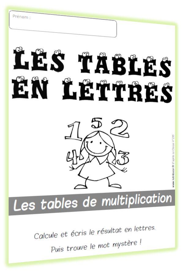 Les tables en lettres la suite chez lutin bazar for Voir les tables de multiplication