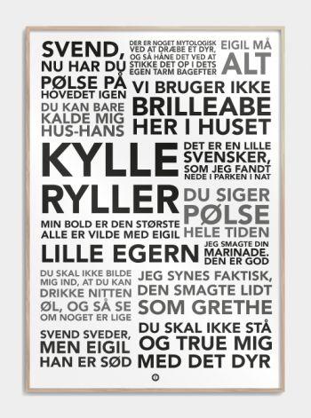 De Grønne Slagtere - Plakat med de sjoveste citater fra filmen!    -Scend sved   -Eigil må alt!  -Lille egern  -Den smagte lidt som Grethe  -Men bold er den største  -Vi bruger ikke brilleabe her i huset!    og mange flere find den på www.citatplakat.dk