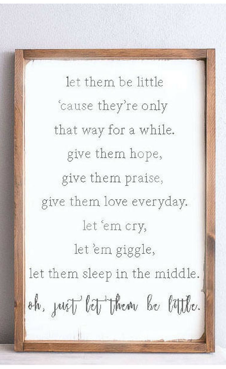 One of my favorite little sayings.. sooo true! Let them be little, wooden sign, Farmhouse sign, baby shower gift, farmhouse nursery decor, farmhouse decor, modern farmhouse, rustic nursery, rustic sign, nursery wall art, nursery sign #affiliate