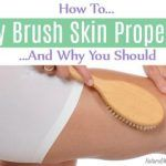 How To Dry Brush Skin Properly And Why You Should