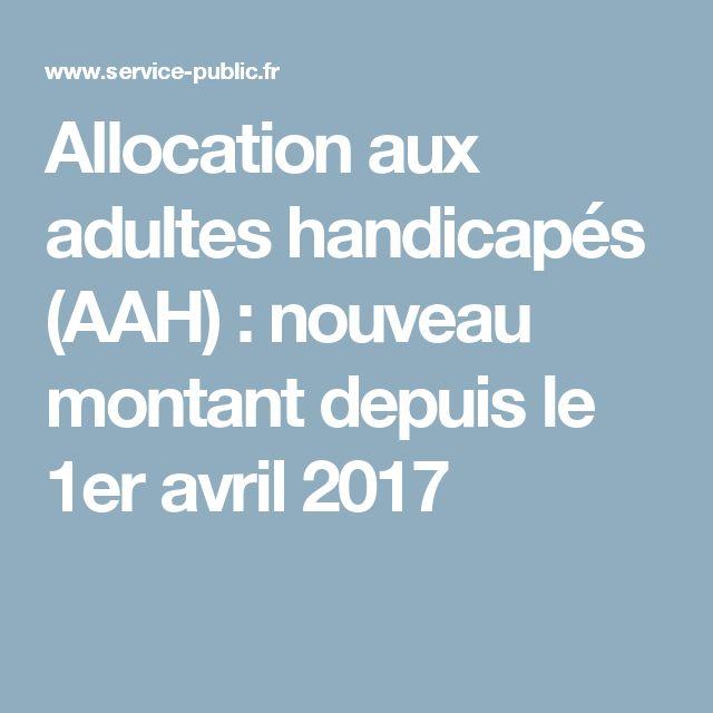 Allocation aux adultes handicapés (AAH) : nouveau montant depuis le 1er avril 2017