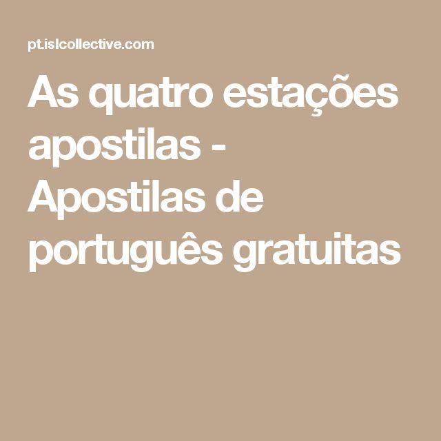 As quatro estações apostilas - Apostilas de português gratuitas