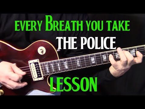 How To Play Every Breath You Take By The Police Electric Guitar