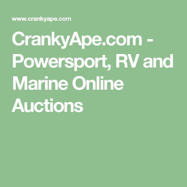CrankyApe.com - Powersport, RV and Marine Online Auctions