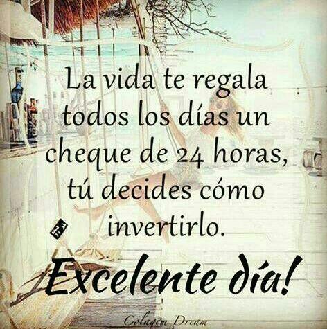 Que tengas un excelente dia http://enviarpostales.net/imagenes/tengas-excelente-dia/ Saludos de Buenos Días Mensaje Positivo Buenos Días Para Ti Buenos Dias