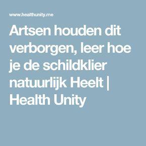 Artsen houden dit verborgen, leer hoe je de schildklier natuurlijk Heelt   Health Unity