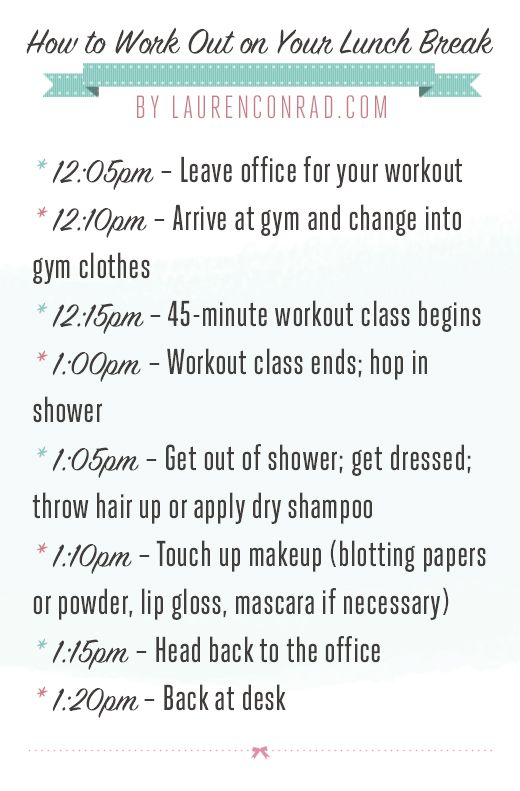 The ultimate lunch break workout schedule by LaurenConrad.com