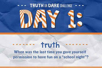 The 21 day truth or dare challenge