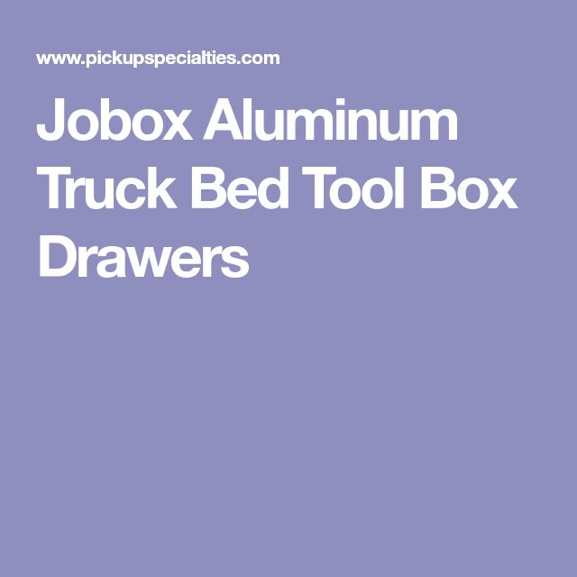 Jobox Aluminum Truck Bed Tool Box Drawers