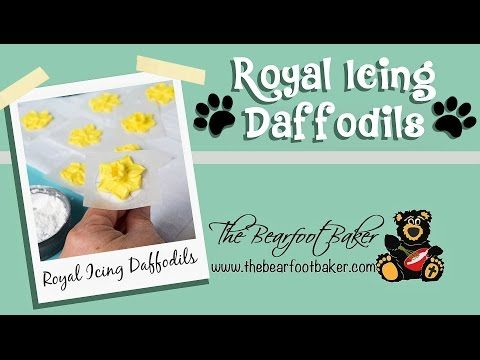 How to Make a Pretty Royal Icing Daffodil-Video - The Bearfoot Baker