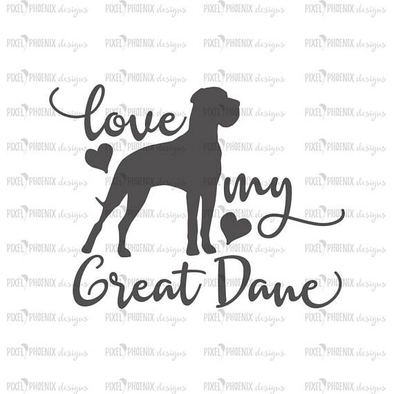 Natural Ears Love My Great Dane Great Dane Dog Svg Great Dane