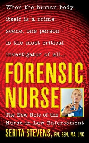 Still looking into this...Forensic Nurse