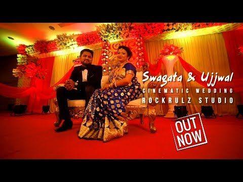 Swagata Ujjwal Best Cinematic Full Wedding Video Rockrulz Studio Pictures 2017 Full Hd Youtube In 2020 Wedding Video Full Wedding Wedding